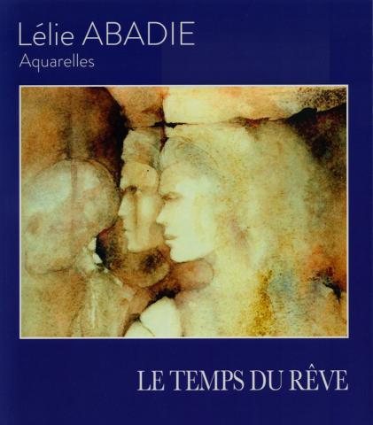 Visuel Publication Le temp du rêve - ABADIE